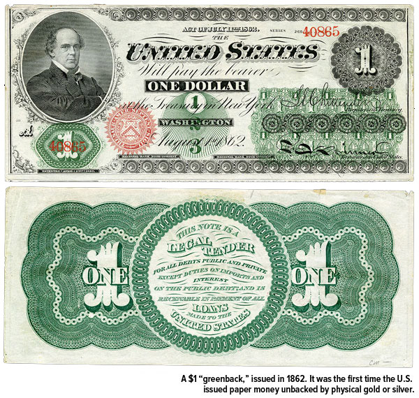 """A $1 """"greenback"""" issued in 1862. It was the first time the U.S. issued paper money unbacked by physical gold or silver."""