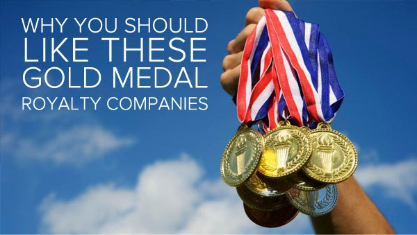 Why You Should LIke These Gold Medal Royalty Companies